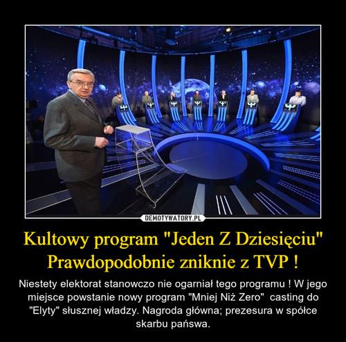 """Kultowy program """"Jeden Z Dziesięciu"""" Prawdopodobnie zniknie z TVP !"""