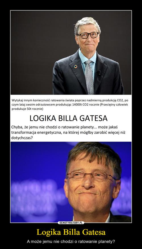 Logika Billa Gatesa