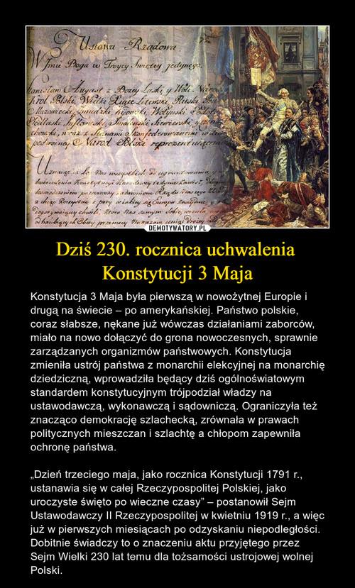 Dziś 230. rocznica uchwalenia  Konstytucji 3 Maja