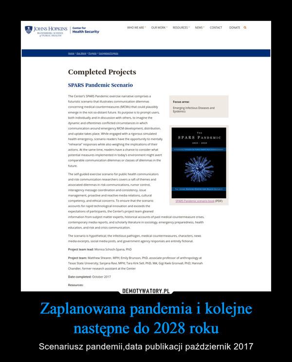 Zaplanowana pandemia i kolejne następne do 2028 roku – Scenariusz pandemii,data publikacji październik 2017