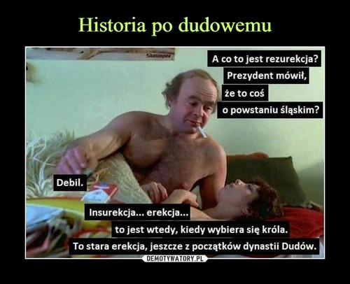 Historia po dudowemu