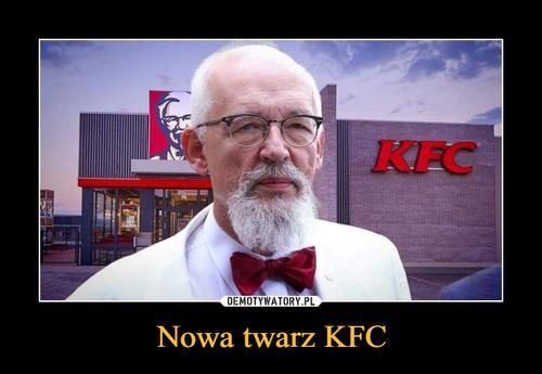 Nowa twarz KFC