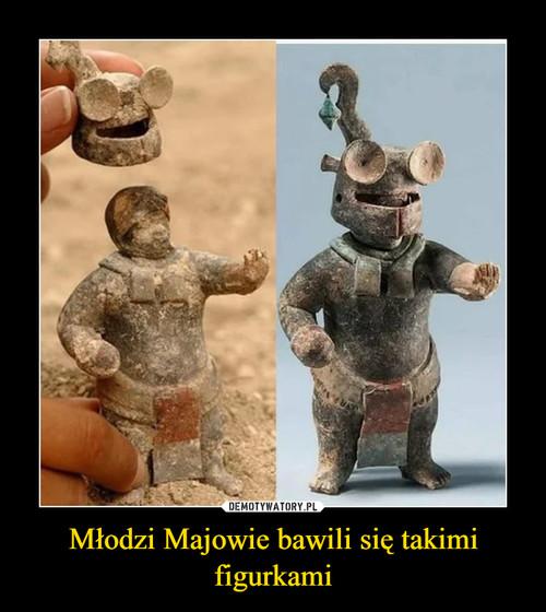 Młodzi Majowie bawili się takimi figurkami