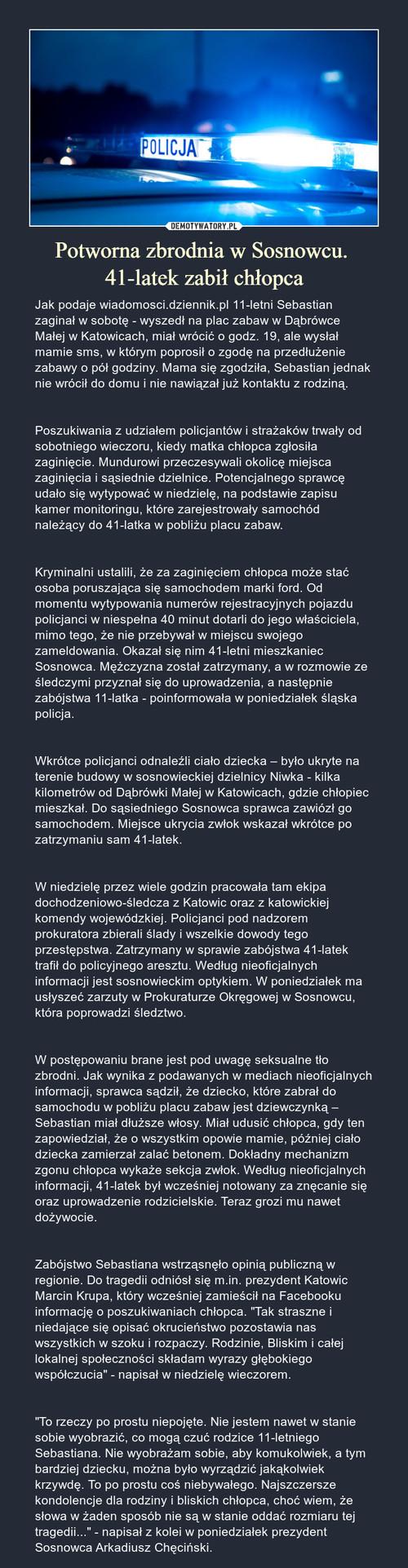 Potworna zbrodnia w Sosnowcu.  41-latek zabił chłopca