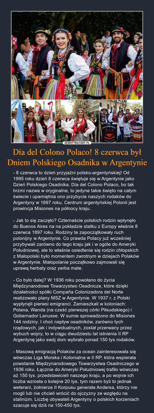 Día del Colono Polaco! 8 czerwca był Dniem Polskiego Osadnika w Argentynie