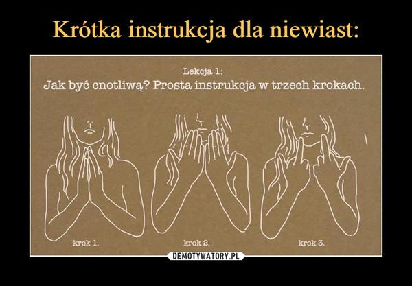 Krótka instrukcja dla niewiast: