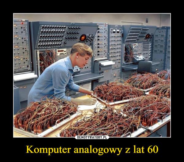 Komputer analogowy z lat 60 –