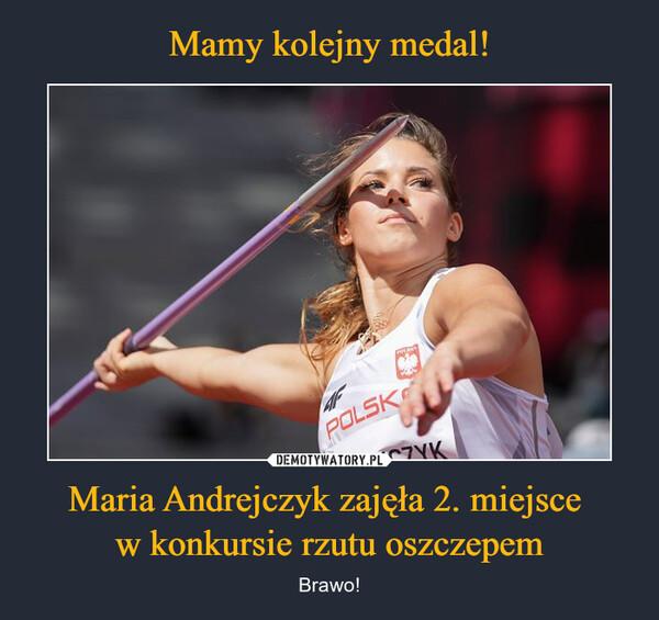Mamy kolejny medal! Maria Andrejczyk zajęła 2. miejsce  w konkursie rzutu oszczepem