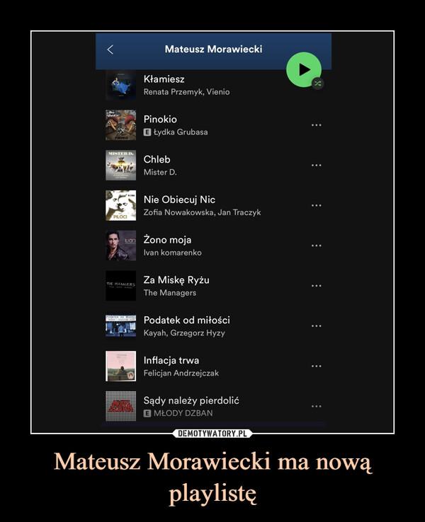 Mateusz Morawiecki ma nową playlistę –
