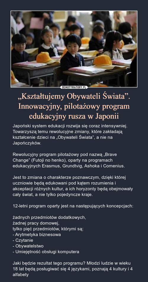 """""""Kształtujemy Obywateli Świata"""". Innowacyjny, pilotażowy program edukacyjny rusza w Japonii"""