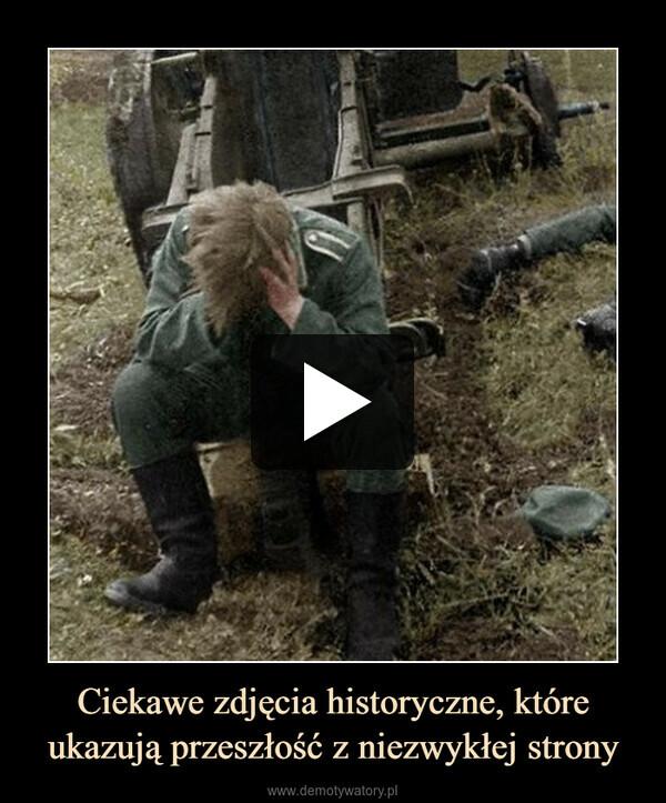 Ciekawe zdjęcia historyczne, które ukazują przeszłość z niezwykłej strony –