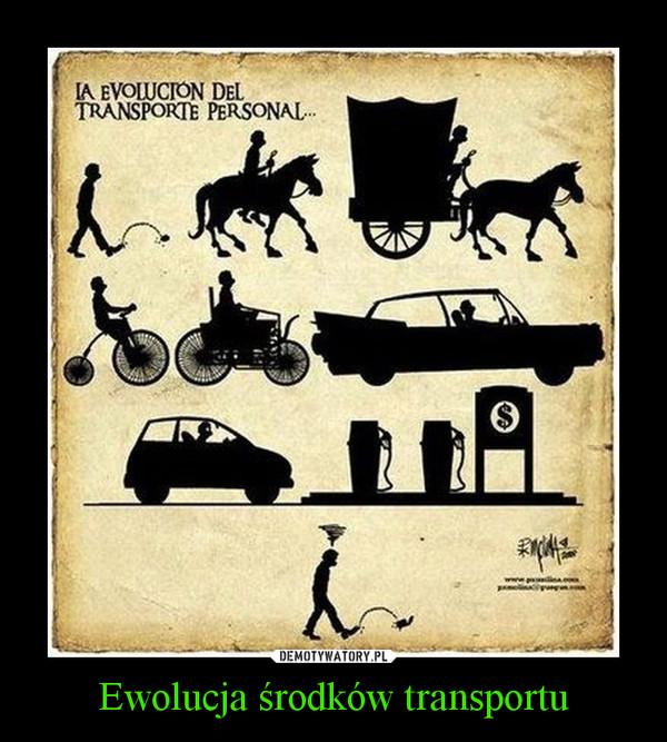 Ewolucja środków transportu