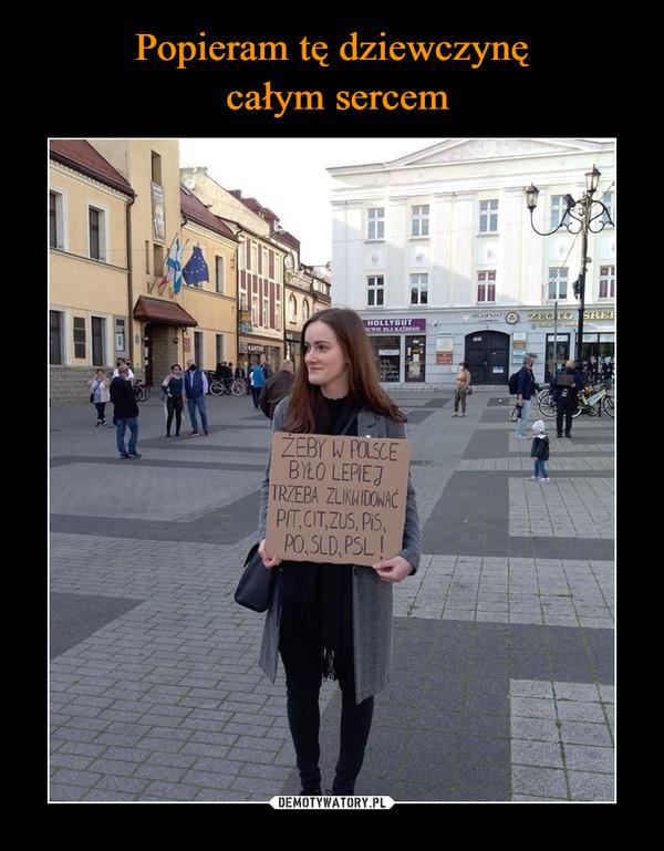 Popieram tę dziewczynę całym sercem
